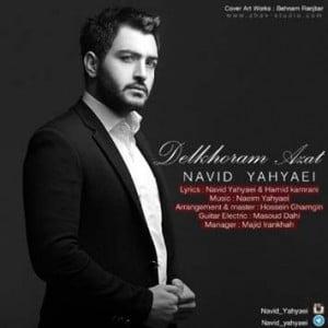 دانلود آهنگ جدید نوید یحیایی بنام دلخورم ازت