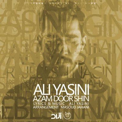 دانلود آهنگ ازم دور شید (راجبش نگید) علی یاسینی