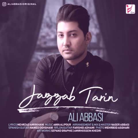 دانلود آهنگ جذاب ترین از علی عباسی