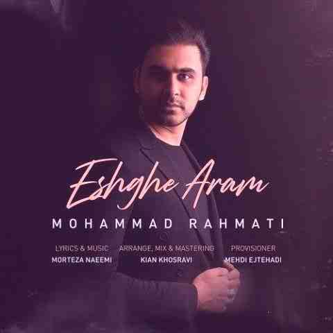 محمد رحمتی عشق آرام Beepmusic.org