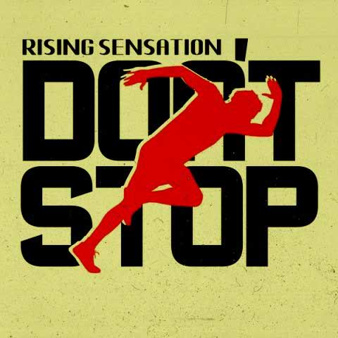 Rising Sensation Dont Stop Beepmusic.org