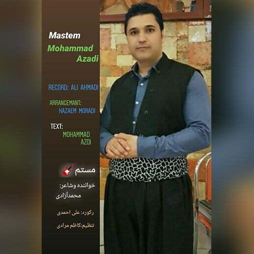 دانلود آهنگ مستم محمد آزادی